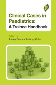 Clinical Cases in Pediatrics: Tranee Handbook