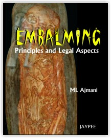 Embalming Principles and Legal Aspects
