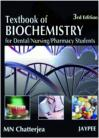 Textbook of Biochemistry for Dental/Nu ing/Pharmacy Students