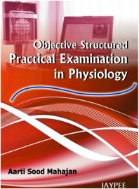 Objective Structured Practical Examination in Physiology