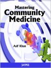 Mastering Community Medicine