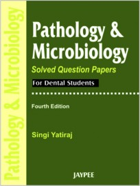 Pathology & Microbiology Solved Question Pape   for Dental Students