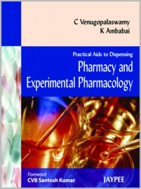 Practical Aids to Dispensing Pharmacy and Experimental Pharmacology