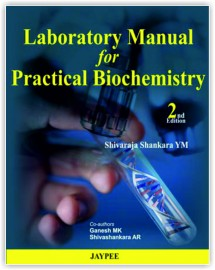 Laboratory Manual for Practical Biochemistry