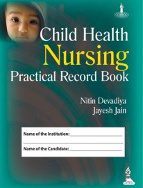 Child Health Nursing Practical Record Book