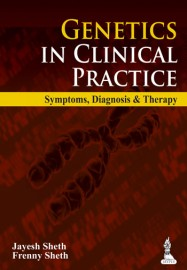 Genetics in Clinical Practice Symptoms  Diagnosis and Therapy