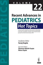 Recent Advances in Pediatrics - Hot Topics