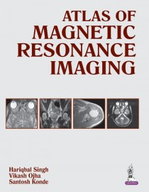 Atlas of Magnetic Resonance Imaging