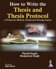 How to Write the Thesis and Thesis Protocol