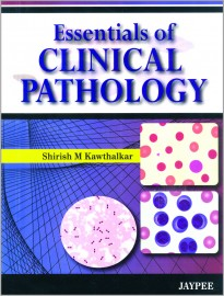 Essentials of Clinical Pathology