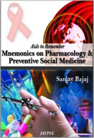 Aids to Remember Mnemonics on Pharmacology and Preventive Social Medicine