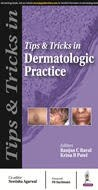 Tips & Tricks in Dermatologic Practice