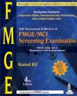 Self Assessment & Review of FMGE/MCI Screening Examination: Answers with Explanation (2002-2013)