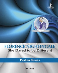 Florence Nightingale She Dared to be Different