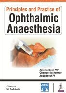 Principles and Practice of Ophthalmic Anaesthesia Sankara Nethralaya
