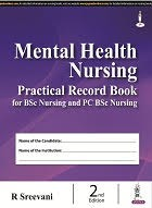 Mental Health Nursing Practical Record Book for BSc Nursing and PC BSc Nursing